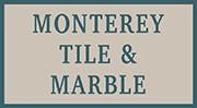 Monterey Tile & Marble
